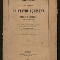 Compte-rendu de la fête d'inauguration de la statue équestre de Guillaume-le-Conquérant, en la ville de Falaise le 26 Octobre 1851 : accompagné d'une notice sur la vie de ce héros, d'une lithographie du monument et du château
